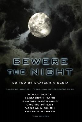 Bewere the Night