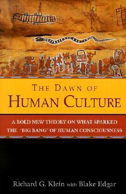 The Dawn of Human Culture - Richard G