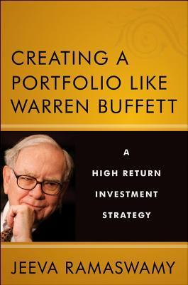 Creating a Portfolio like Warren Buffett A High Return Investment Strategy