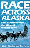 Race Across Alaska by Libby Riddles