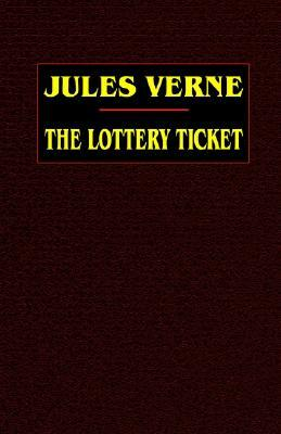 Download The Lottery Ticket Extraordinary Voyages 28 By Jules Verne