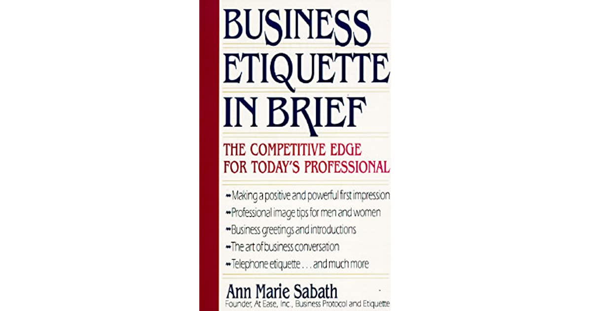 Business Etiquette in Brief by Ann Marie Sabath