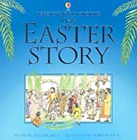 The Easter Story (Bible Tales Readers)