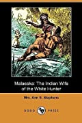 Malaeska: The Indian Wife of the White Hunter