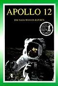 Apollo 12: The NASA Mission Reports, Volume 1