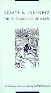 Essays in Idleness: The Tsurezuregusa of Kenkō