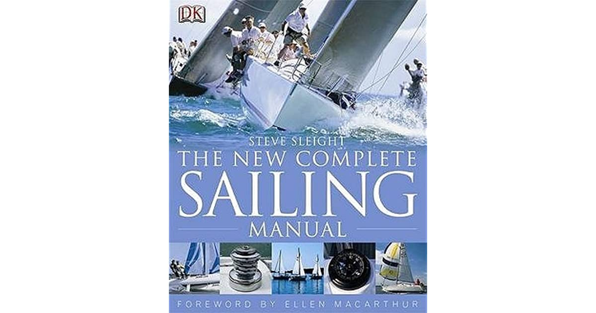 New Complete Sailing Manual By Steve Sleight border=