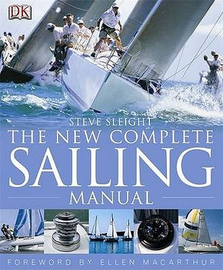 New Complete Sailing Manual by Steve Sleight