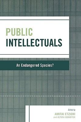Public Intellectuals: An Endangered Species?