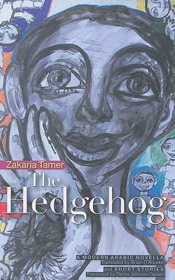 The Hedgehog: A Syrian Novella and Short Stories
