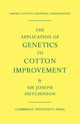 The Application of Genetics to Cotton Improvement