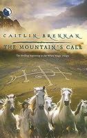 The Mountain's Call (White Magic, #1)