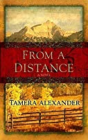 From a Distance (Timber Ridge Reflections #1)