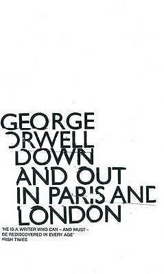 down and out in paris and london context