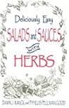Deliciously Easy Salads and Sauces with Herbs