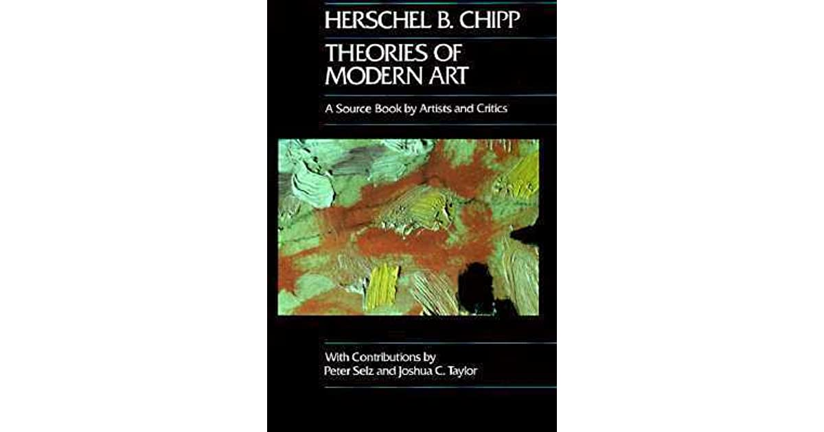 Theories Of Modern Art A Source Book By Artists And Critics