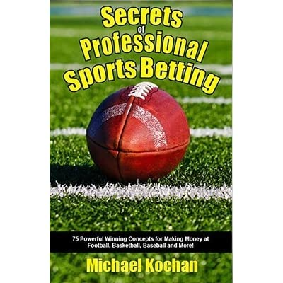 Secrets professional sports betting sports betting forum uk train
