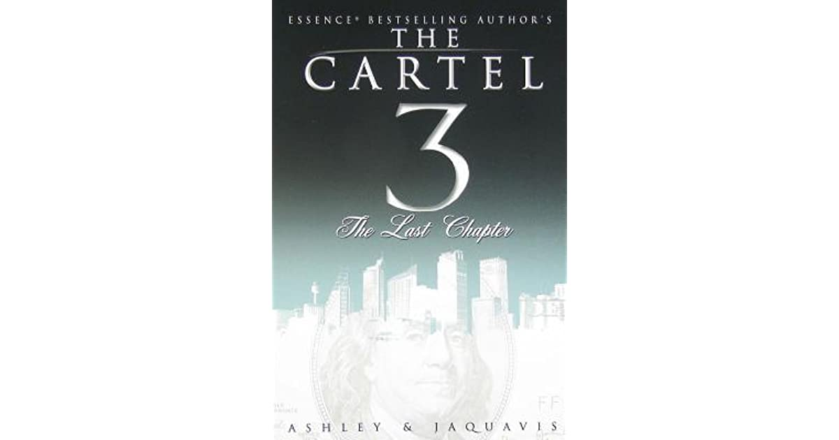 The last chapter the cartel 3 by ashley antoinette fandeluxe Image collections