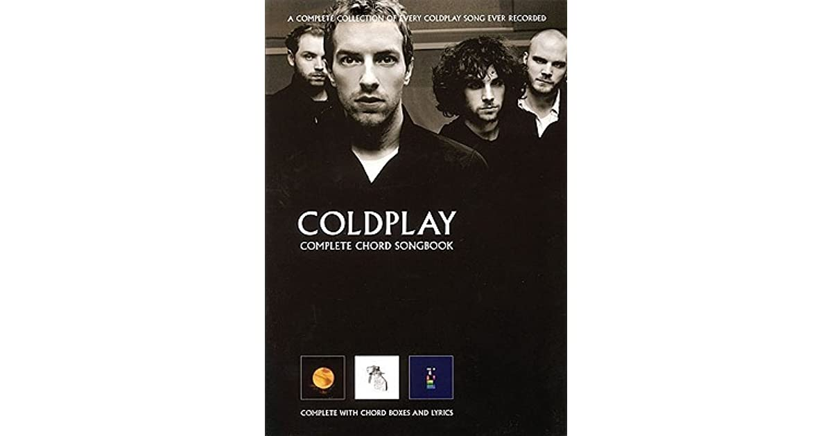 Coldplay Complete Chord Songbook By Coldplay