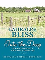 Kentucky Brides: Into the Deep (Heartsong Novella in Large Print)