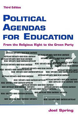 Political Agendas for Education: From the Religious Right to the Green Party