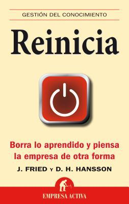 Reinicia by Jason Fried