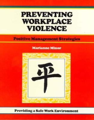 Crisp: Preventing Workplace Violence: Positive Management Strategies