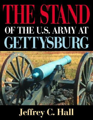 The Stand of the U.S. Army at Gettysburg