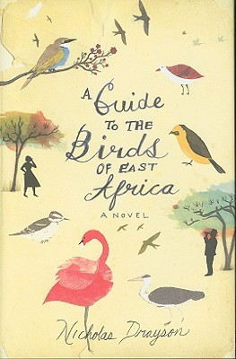 A Guide to the Birds of East Africa (Mr Malik #1)