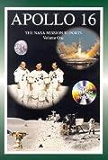 Apollo 16: The NASA Mission Reports, Volume 1