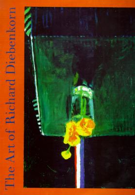 The Art of Richard Diebenkorn by Jane Livingston