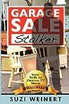 Garage Sale Stalker (Garage Sale Mysteries, #1)