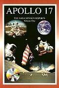 Apollo 17: The NASA Mission Reports, Volume 1