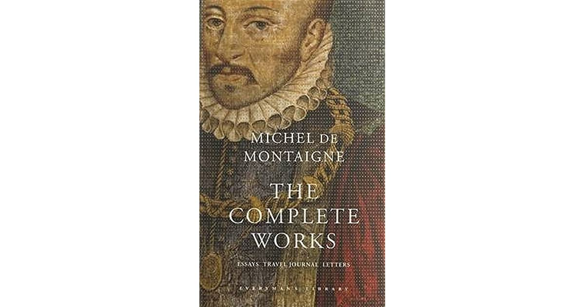montaigne essays on the education of children Online library of liberty michel de montaigne, essays of montaigne, trans charles cotton  of the institution of children.