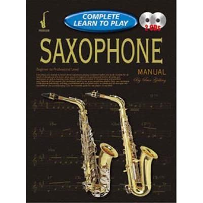 Saxophone Manual Learn To Play Manual By Peter Gelling