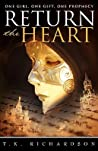 Return the Heart (Heart, #1)