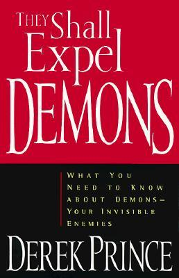 What You Need to Know about Demons—Your Invisible Enemies  - Derek Prince