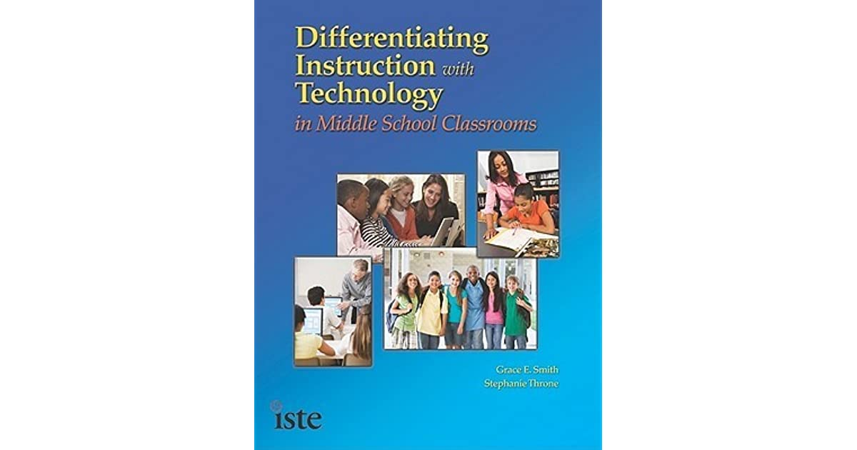 Differentiating Instruction With Technology In Middle School