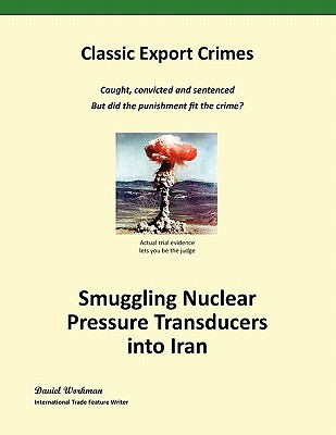 Smuggling Nuclear Pressure Transducers Into Iran