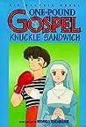 One Pound Gospel, Volume 3. Knuckle Sandwich.