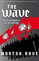 the wave how was ben ross experiment successful An experiment in an american high school where students learn how easy it is to be seduced by the same social forces which led to the wave (1981–.