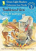 Tumbleweed Stew/Sopa de matojos (Green Light Readers Level 2) (Spanish and English Edition)