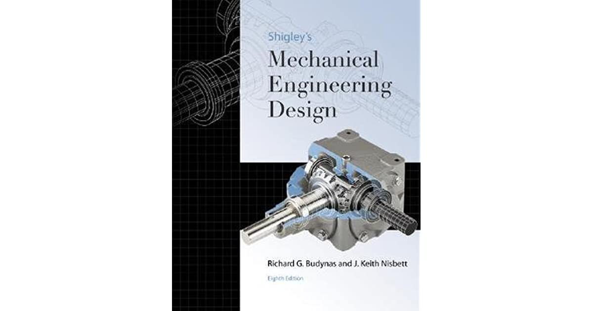 Shigley S Mechanical Engineering Design By Richard G Budynas