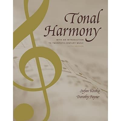 Tonal harmony with an introduction to twentieth century music by tonal harmony with an introduction to twentieth century music by stefan kostka fandeluxe Gallery