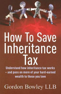 How to Save Inheritance Tax Under