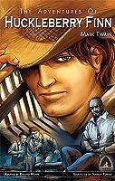 The Adventures of Huckleberry Finn (Graphic Novel Adaptation)