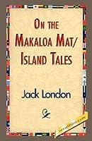 On the Makaloa Mat/Island Tales