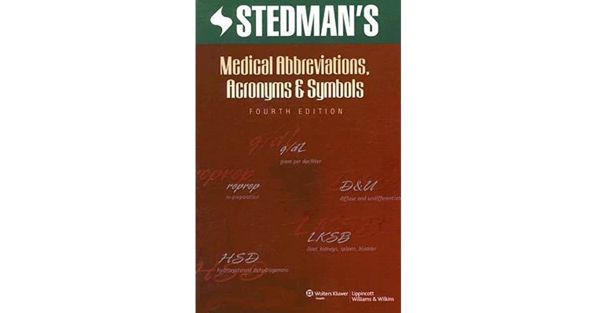 Stedmans Medical Abbreviations Acronyms And Symbols By Stedmans