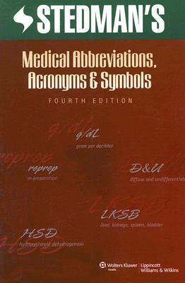Stedman's Medical Abbreviations, Acronyms and Symbols by Stedman's