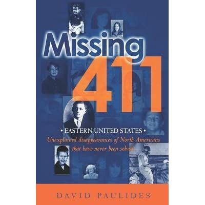 Missing 411: Eastern United States by David Paulides